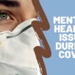 Mental health issue during COVID